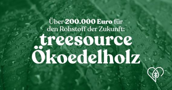 Treesource hat die 200.000 Euro-Marke überschritten