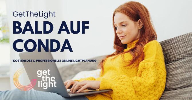 GetTheLight - neu CONDA