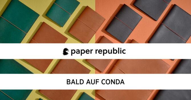 Paper Republic - Bald auf CONDA investieren